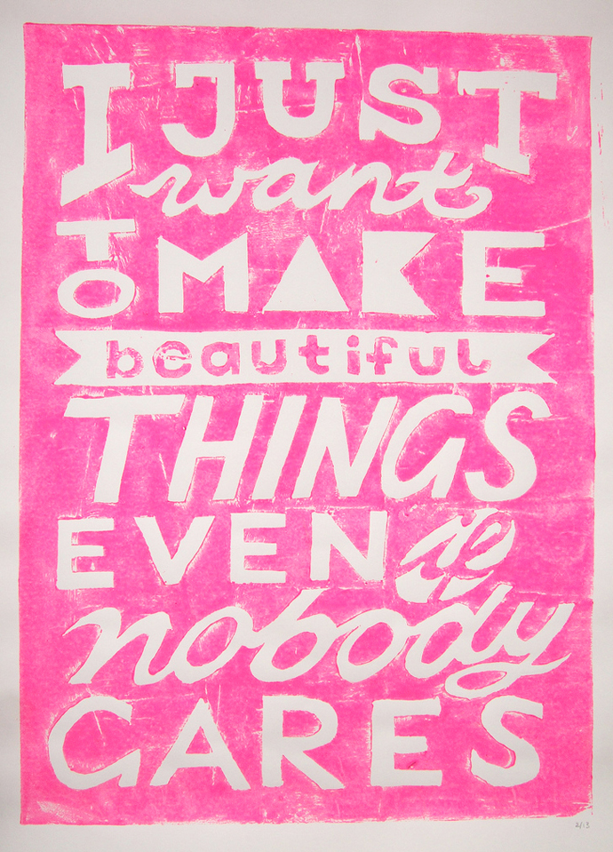 I just want to make beautiful things