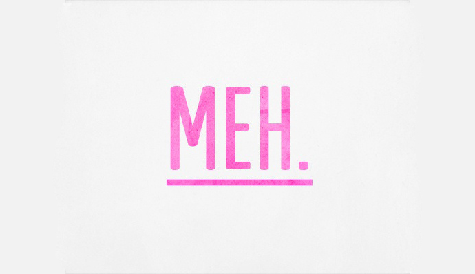 meh poster typography
